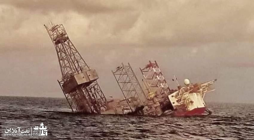 غرق شدن دکل حفاری | نفت آنلاین